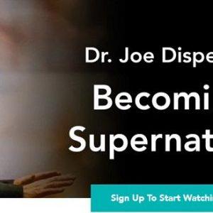 joe-dispenza-becoming-supernatural