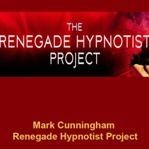 mark-cunningham-renegade-hypnotist-project