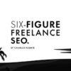 six-figure-freelance-seo-charles-floate