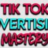 tiktok-mastery-use-tik-tok-ads