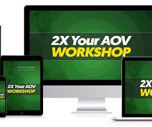 todd-brown-2x-your-aov-virtual-workshop